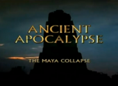 Ancient Apocalypse - The Maya Collapse 1/5