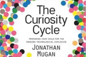 Want to Prepare Your Kids for the Singularity? Read Jonathan Mugan's The Curiosity Cycle