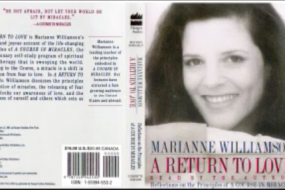 Marianne Williamson: A Return to Love (part 2); Spirit