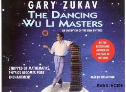 The Dancing Wu Li Masters with Gary Zukav