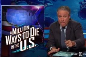 Jon Stewart A Million Ways to Die in the the U.S.