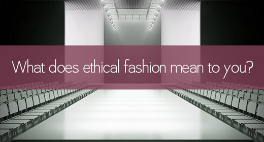 what does ethical fashion mean to you awaken