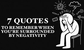 surrounded-by-negativity-quote-awaken